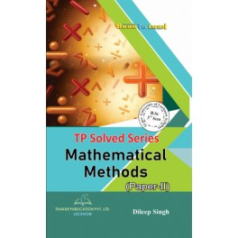 Mathematics (Paper-II: Mathematical Methods) (Solved Series)